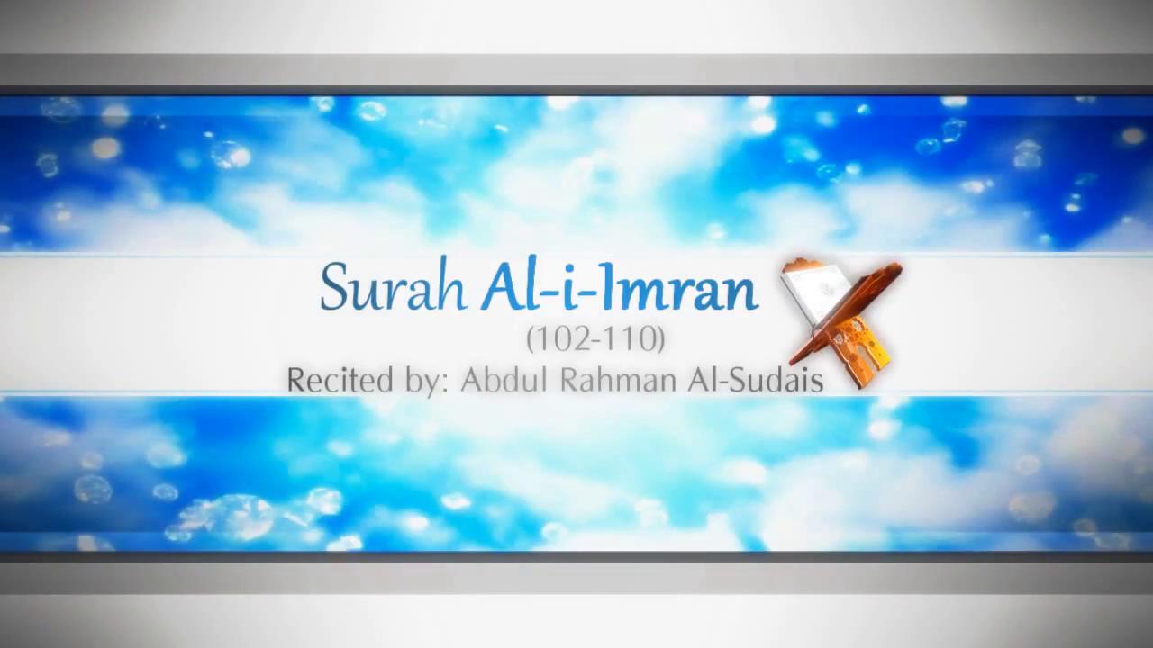 Surah Al-i-Imran Abdul Rahman Al Sudais