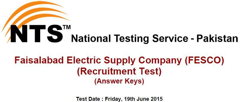 NTS Answer Keys Faisalabad Electric Supply Company (FESCO) Friday, 19th June 2015