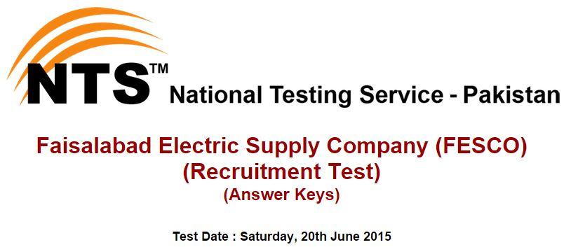 NTS Answer Keys Faisalabad Electric Supply Company (FESCO) Saturday, 20th June 2015