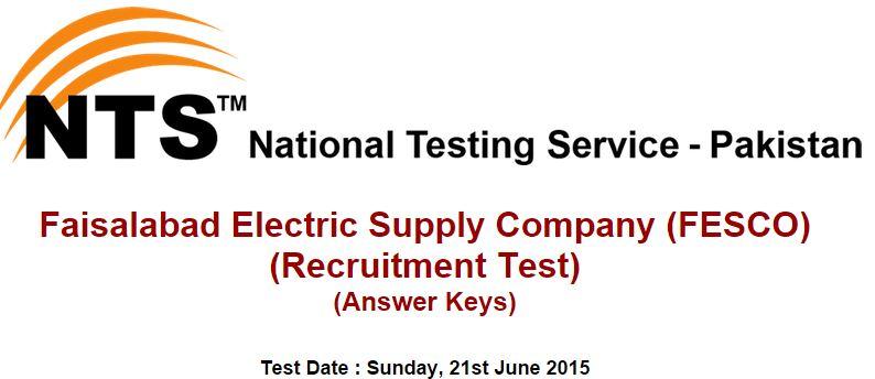 NTS Answer Keys Faisalabad Electric Supply Company (FESCO) Sunday, 21st June 2015